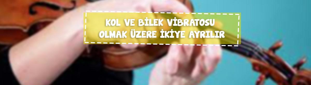 kemanda-kol-ve-bilek-vibratosu